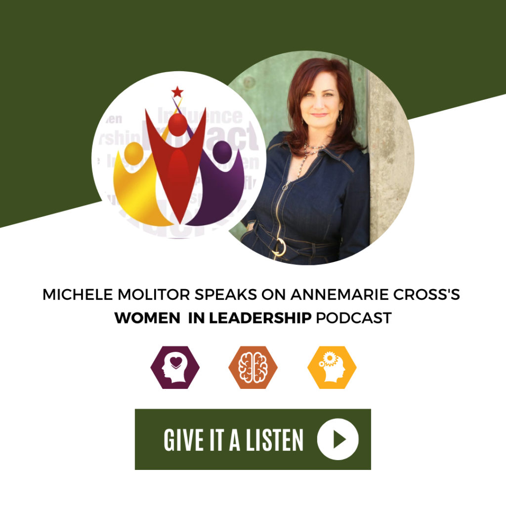 Think New Thoughts … Your Life Will Follow- Women in Leadership Podcast Episode